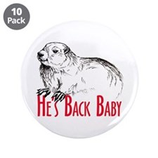 "He's Back baby! 3.5"" Button (10 pack)"