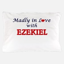 Madly in love with Ezekiel Pillow Case