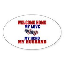 my husband welcome home Oval Decal