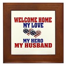 my husband welcome home Framed Tile