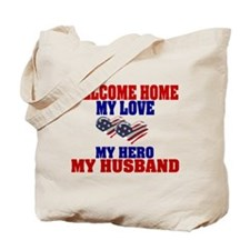 my husband welcome home Tote Bag