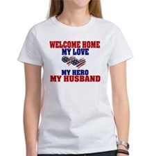 my husband welcome home Tee