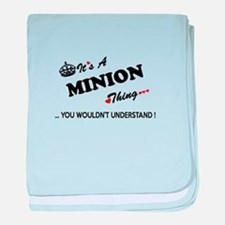 MINION thing, you wouldn't understand baby blanket
