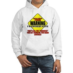 Fair Warning Conservative Hoodie