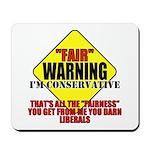 Fair Warning Conservative Mousepad