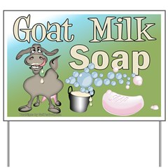 Goat Milk Soap Yard Sign
