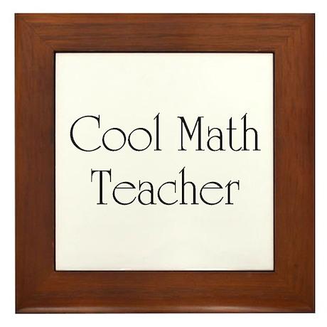 Cool Math Teacher Framed Tile