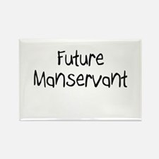 Future Manservant Rectangle Magnet