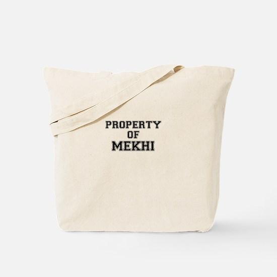 Property of MEKHI Tote Bag