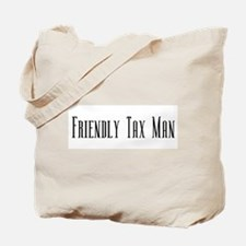 Friendly Tax Man Tote Bag