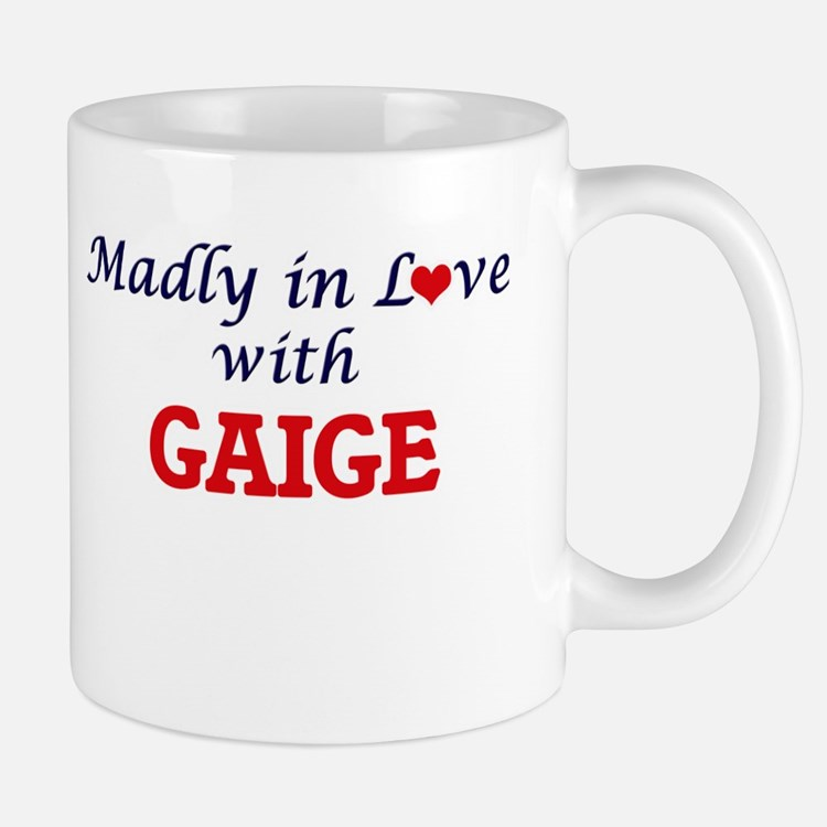 Madly in love with Gaige Mugs