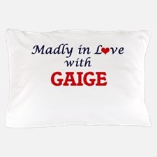 Madly in love with Gaige Pillow Case