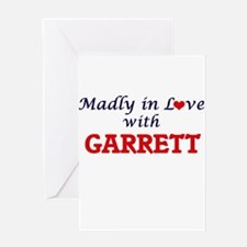 Madly in love with Garrett Greeting Cards