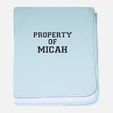 Property of MICAH baby blanket
