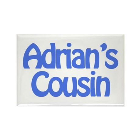 Adrian's Cousin Rectangle Magnet