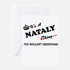 NATALY thing, you wouldn't understa Greeting Cards