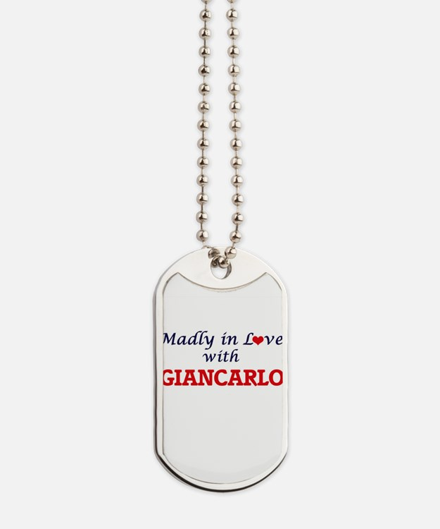 Madly in love with Giancarlo Dog Tags