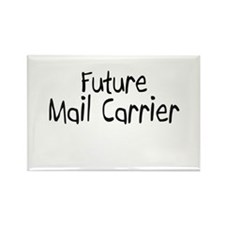 Future Mail Carrier Rectangle Magnet