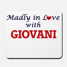 Madly in love with Giovani Mousepad