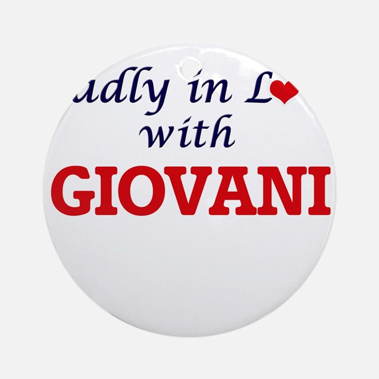 Madly in love with Giovani Round Ornament
