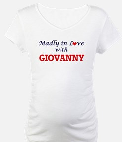 Madly in love with Giovanny Shirt