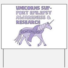 Unicorns Support Epilepsy Awareness Yard Sign