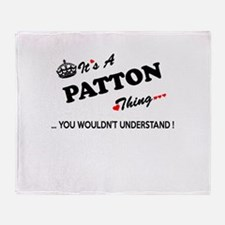PATTON thing, you wouldn't understan Throw Blanket