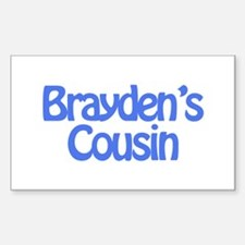 Brayden's Cousin Rectangle Decal