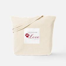 I Remember My Dog's Love Tote Bag