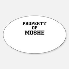 Property of MOSHE Decal