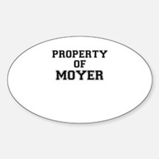Property of MOYER Decal