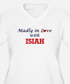 Madly in love with Isiah Plus Size T-Shirt