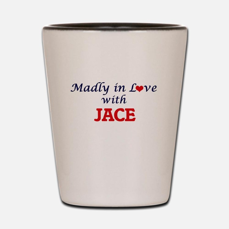 Madly in love with Jace Shot Glass