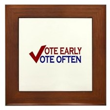 Vote Early Vote Often Framed Tile