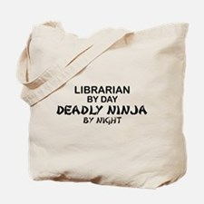 Librarian Deadly Ninja by Night Tote Bag