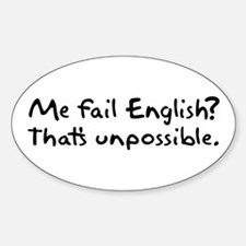 Me Fail English Oval Decal