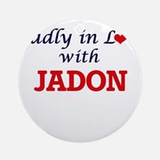 Madly in love with Jadon Round Ornament