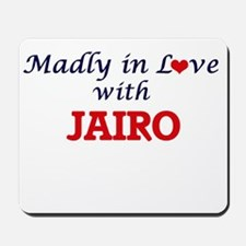 Madly in love with Jairo Mousepad
