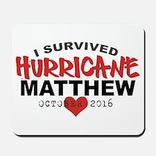 Hurricane Matthew Survivor October 2016 Mousepad