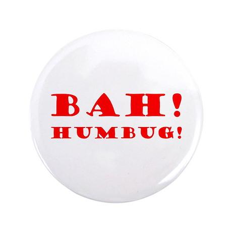 "Bah! Humbug! 3.5"" Button (100 pack)"