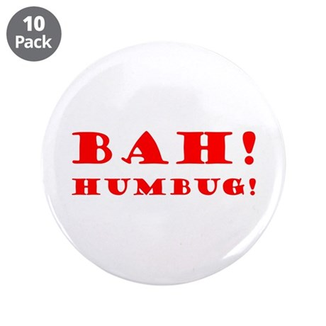 "Bah! Humbug! 3.5"" Button (10 pack)"