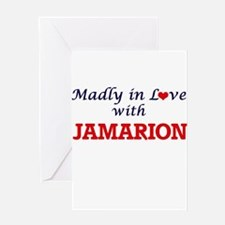 Madly in love with Jamarion Greeting Cards