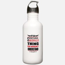 Its A Social Worker Thing Water Bottle
