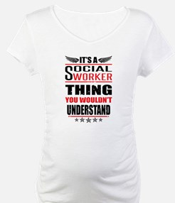 Its A Social Worker Thing Shirt