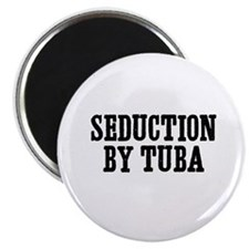 seduction by Tuba Magnet