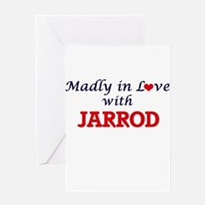 Madly in love with Jarrod Greeting Cards