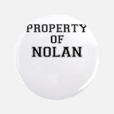 Property of NOLAN Button