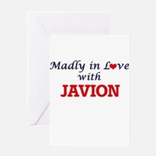 Madly in love with Javion Greeting Cards