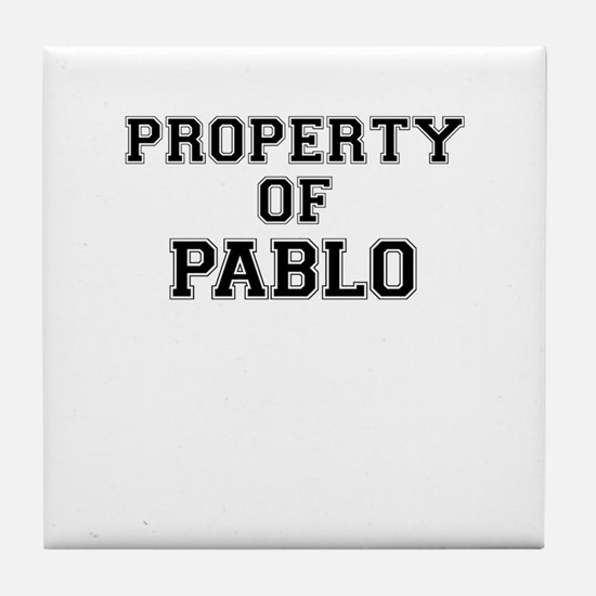 Property of PABLO Tile Coaster