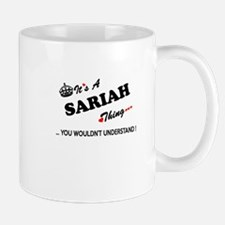 SARIAH thing, you wouldn't understand Mugs